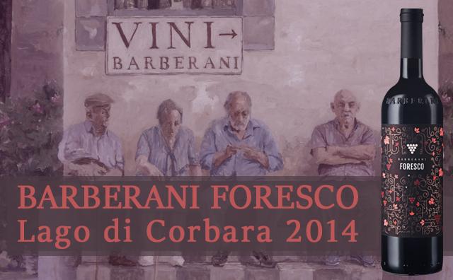 【荣誉直供】Barberani Foresco Lago di Corbara 2014