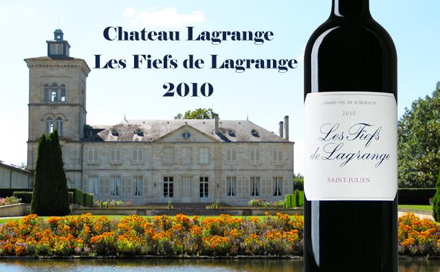 【名庄优年】Chateau Lagrange Les Fiefs de Lagrange 2010