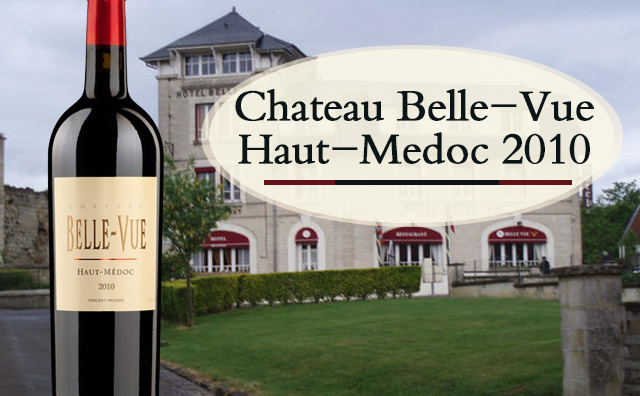 【五星年份】Chateau Belle-Vue Haut-Medoc 2010