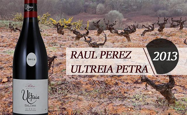 【极客之酒】Raul Perez Ultreia Petra 大降42%