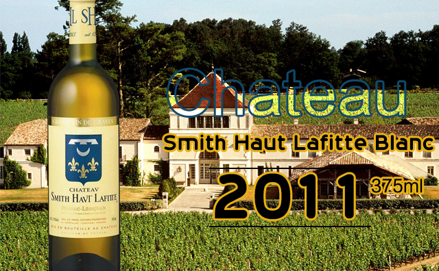 【名庄佳酿】Chateau Smith Haut Lafitte Blanc 2011 375ml