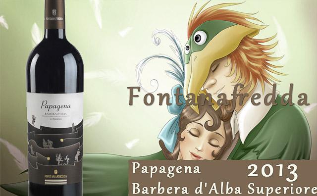 【传奇歌剧】Fontanafredda Papagena Barbera d'Alba Superiore 2013