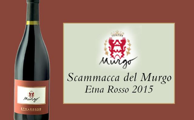 【我来自火山】Scammacca del Murgo Etna Rosso 2015