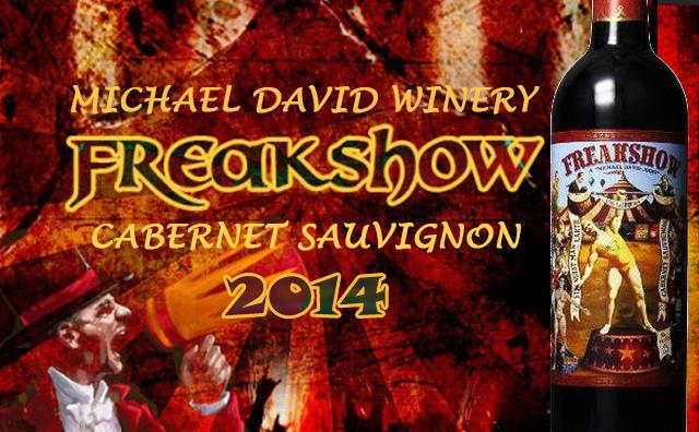 【浓郁系大爱】Michael David Winery Freakshow Cabernet Sauvignon