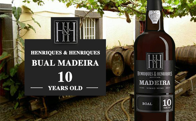 【十年马德拉】Henriques & Henriques 10 Years Old Bual