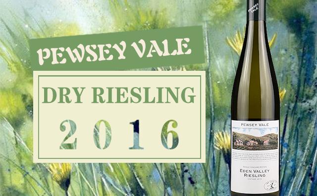 【百大佳酿】Pewsey Vale Dry Riesling 2016 降价