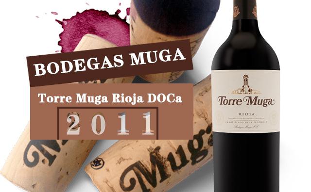 【里奥哈之巅】Bodegas Muga Torre Muga Rioja DOCa