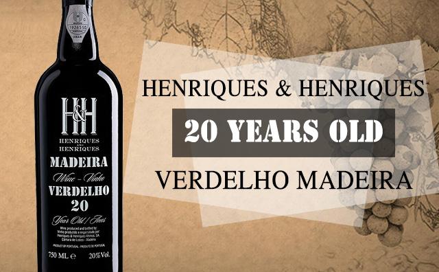 【珍酿预售】Henriques & Henriques 20 Years Old Verdelho Madeira