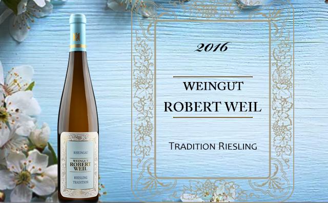 【产区标杆】Weingut Robert Weil Tradition Riesling 2016