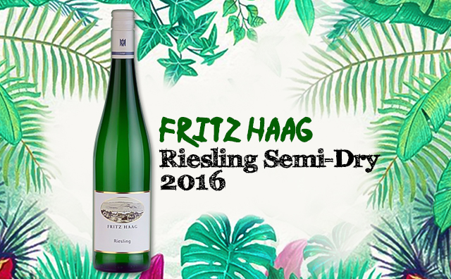 【口粮来袭】Fritz Haag Riesling 2016