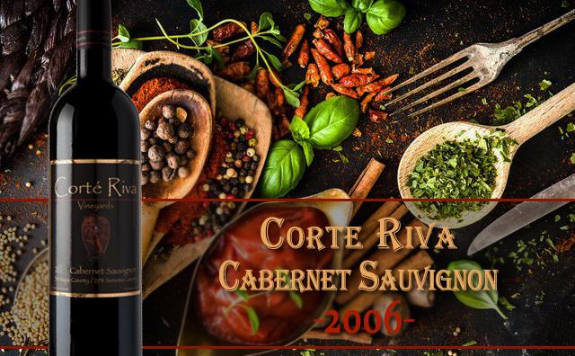 【超爆预售】Corte Riva Vineyards Cabernet Sauvignon 2006