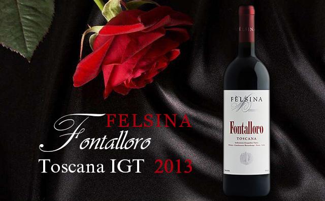 【必入款】Felsina Berardenga Fontalloro Toscana 2013