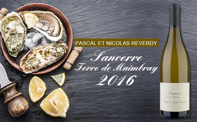【名家必备】Pascal et Nicolas Reverdy Sancerre Terre de Maimbray 2016