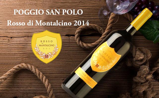 【直供尾货】Poggio San Polo Rosso di Montalcino 2014
