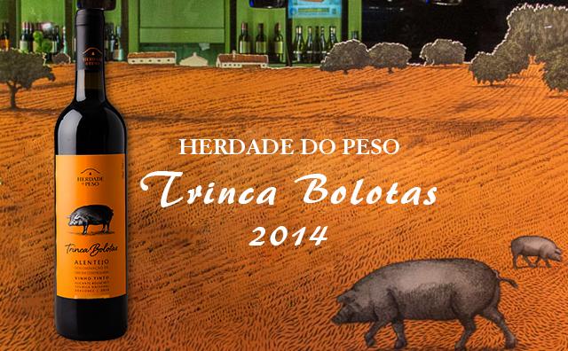 【口粮特荐】Herdade do Peso 'Trinca Bolotas' 双支套装