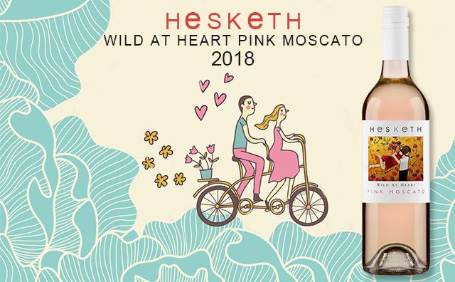 【怦然心动】Hesketh Wild at Heart Pink Moscato 2018 双支套装