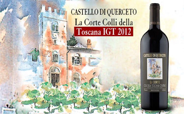 库尔切托法院山干红Castello di Querceto La Corte