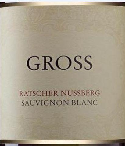 格莱士努斯山长相思干白Gross Ratscher Nussberg Sauvignon Blanc