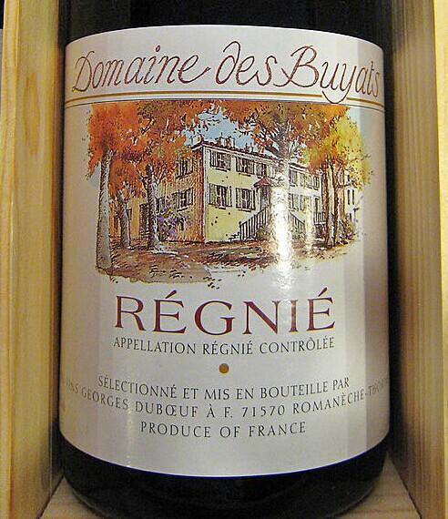 乔治杜柏夫巴雅特斯园雷妮干红Georges Duboeuf Domaine Des Buyats Regnie