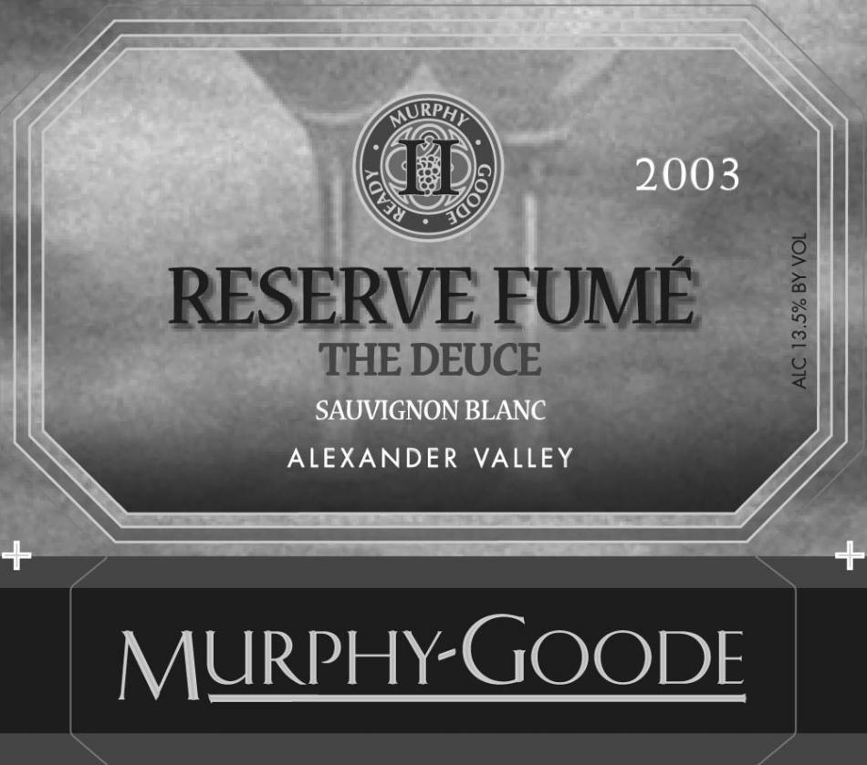 墨菲-古蒂珍藏烟长相思干白Murphy-Goode Reserve Fume Sauvignon Blanc
